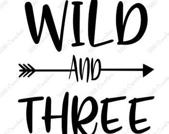 Wild and Three .svg .png .eps .dxf