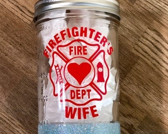 Glitter Dipped Mason Jar - Firefighters Wife