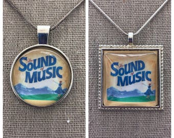 Broadway Musical the Sound of Music pendant .Sound of music pendant .Sound of music jewelry.Broadway play Sound of music
