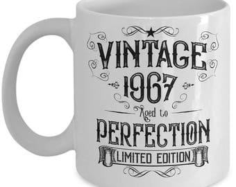 Vintage 1967 Coffee Mug - Birthday Gift Year - Funny Ceramic Cup - Aged to Perfection - Limited Edition
