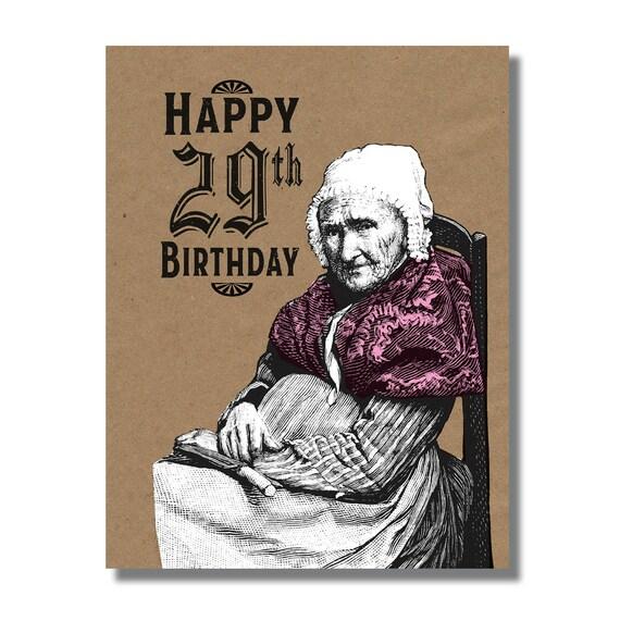 Funny Birthday Card Happy 29th Birthday Mean Card