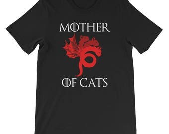 Mother Of Cats-Mother Of Cats Shirt-Game Of Thrones-Cat Shirt-Crazy Cat Lady-Cat Lover-Cat Mom-Gift For Her-T-Shirt