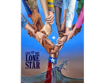 LiftUpTheLoneStar Texas Hurricane Recovery Poster.