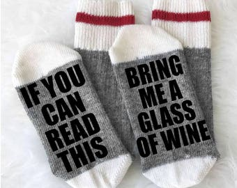 If You Can Read This Bring Me a Glass of Wine Socks - Wine Socks - Merino Wool - Camping Socks - Boot Socks - Christmas Gift - Gift under 15