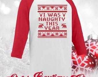 Christmas Shirts Holiday Shirts I was Naughty