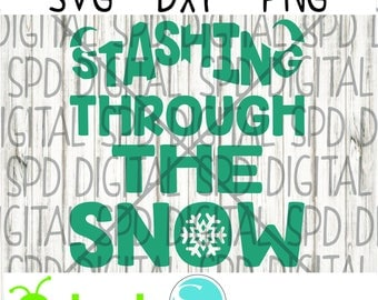 Stashing through the Snow svg, winter svg, christmas svg, holiday svg, DXF, PNG, SVG files for Cameo and Cricut