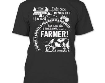 You Need A Farmer T Shirt, Awesome Farmer T Shirt