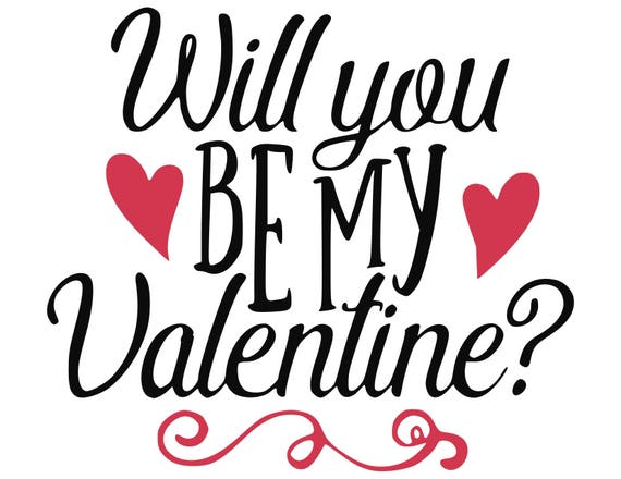 Will You Be My Valentine SVG, Will You Be My Valentine Cut Files   SVG,  Studio, Studio3   Silhoutte, Cricut And More   BD088 From  BellasDigitalStudio On ...