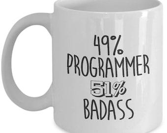 49% Programmers, 51 Badass. Gag Gift For Programmers. Cool Programmers Mug. 11oz 15oz Coffee Mug.