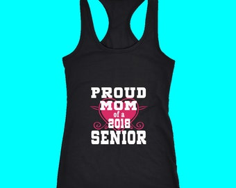 Proud Mom Of 2018 Senior Tank Top - Class Of 2018 Shirts