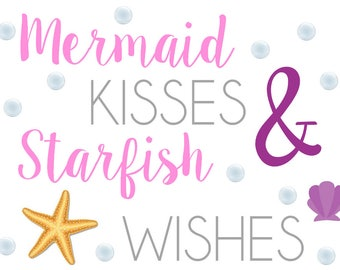 Mermaid Kisses and Starfish Wishes Printable/ INSTANT DOWNLOAD