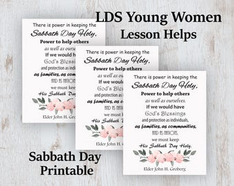 LDS Young Women Lesson Helps, Young Women Printable, Young Women Handout, Sabbath Day, Keeping the Sabbath Day Holy, Elder John Groberg