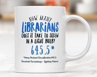 Gifts For Librarians, Librarian, Librarian Mug, Librarian Gift, Mug For Librarian, Book Lover Gift, Book Lover, Bibliophile,Mug For Readers