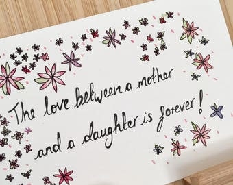 The Love between a mother and a daughter is forever- Typogoraphy and Illustration- Quote