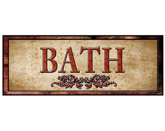 Bath Sign, Self Stick Sign, Re-positional Sign, in various sizes, with fast and free shipping.