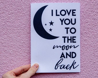 I Love You To The Moon And Back Valentine's Day Card
