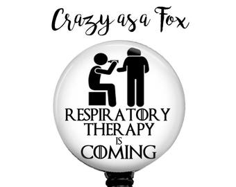 "Game of Thrones inspired ""Respiratory Therapy is Coming""  Retractable Badge Holder, Badge Reel, Lanyard, Stethoscope ID Tag, RT RRT Gift"