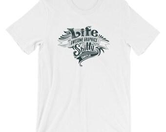 Life Awesome Graphics - Short-Sleeve Unisex T-Shirt
