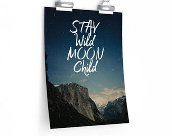 Stay Wild Moon Child Printable Instant Download