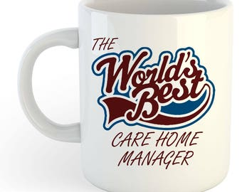 The Worlds Best Care Home Manager Mug