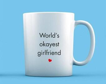 World's Okayest Girlfriend Mug