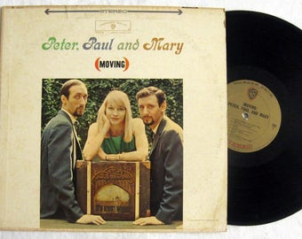 PETER, PAUL, and MARY Moving ~ 1963 Vinyl Record