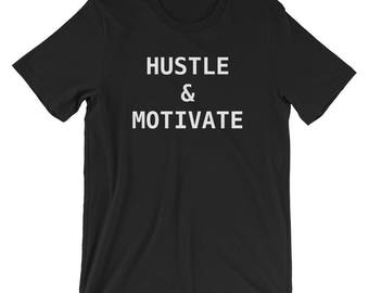 Hustle and Motivate Short-Sleeve Unisex T-Shirt