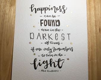 Harry Potter quote by Dumbledore in Black and Gold