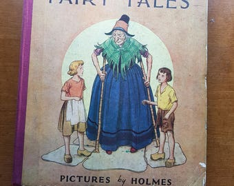 Grimm's Fairy Tales, Pictures by Holmes