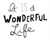It is a Wonderful Life Fine Art Quote Print