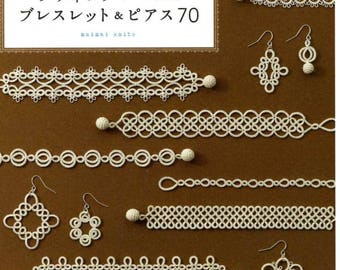 Tatting Lace Bracelet and Earrings 70  -  Japanese Craft Book