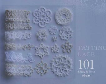 Tatting Lace 101 Edging and Motif Ideas -  Japanese Craft Book