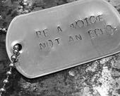 Be a voice not an echo dog tag necklace, inspirational quote necklace, motivational gift ready to ship