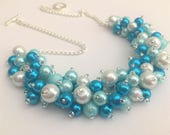 Turquoise Blue Aqua and White Beaded Necklace, Turquoise Bridesmaid Jewelry, Cluster Necklace, Chunky Necklace, Bridesmaid Gift Blue Jewelry