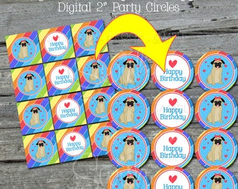 Pug Cupcake Toppers | Pug Party Printables |  Pug 2 inch Party Circles | Digital Download | Decorations | Rainbow pawty | Instant Download