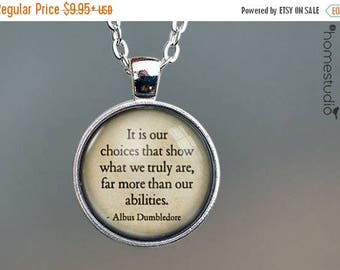 ON SALE - Dumbledore (Choices) Quote jewelry. Necklace, Pendant or Keychain Key Ring. Perfect Gift Present. Glass dome metal charm by HomeSt