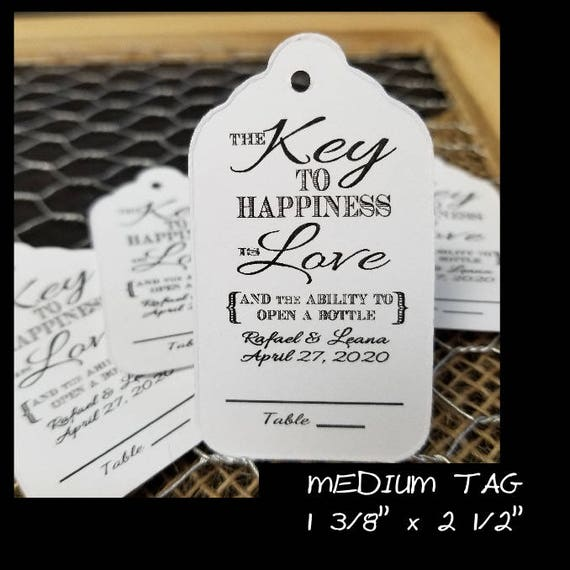Key to Happiness is Love and ability to open bottle with Lines for Guest Name and Table Number (my MEDIUM size) Favor Tags 1 3/8 x 2 1/2