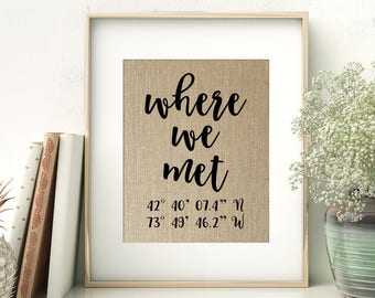 Where We Met | GPS Coordinates Gift | Where It All Began Location Burlap Print | Bridal Shower Wedding Gift for Couple