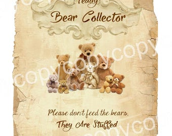 Instant Download  - Please Don't Feed The Bears, They Are Stuffed -  Printable Digital Collage Sheet
