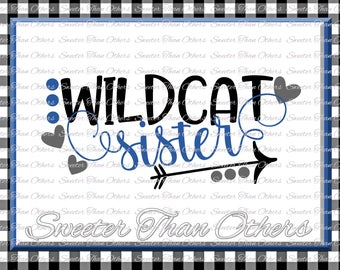 Wildcat Sister Svg, Football Wildcat, Baseball Wildcat, Basketball Wildcat, Vinyl Design SVG DXF Silhouette Cameo Cricut Instant Download