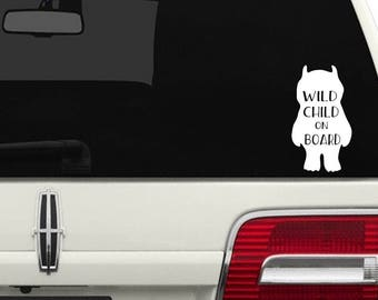 Wild Child on Board Car Decal /  Kids on Board Car Decal / Baby on Board Truck SUV Decal