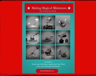 TUTORIAL ~ Make your own Magical Miniatures, Magically Pouring Techniques. PDF