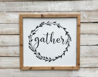 "Large Gather sign, wood gather sign, farmhouse fixer upper style sign, large kitchen sign, 30""x30"""