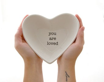 You are loved heart shaped bowl, Easter gift, Spring celebrations