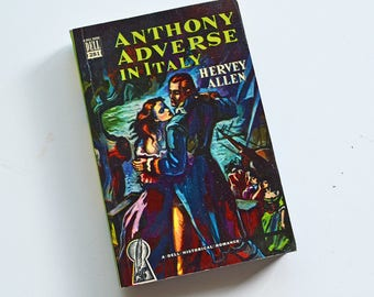 Vintage Anthony Adverse in Italy by Hervey Allen - 1949 Dell Mapback 281 Historical Romance Swashbuckler Paperback Fiction book
