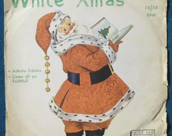 1952 Peter Pan White Christmas 78 rpm Record w/sleeve