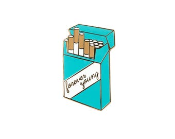 Forever Young Cigs Enamel Pin