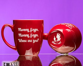 Mommy finger, Mommy finger, Where are you? red coffee mug - nursery rhyme - Mother's Day - Here I am - gift for new mom - mommy finger song