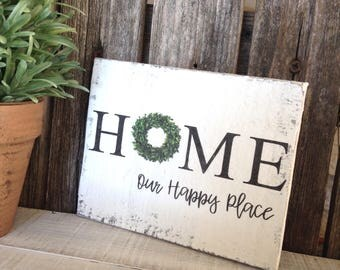 Rustic Home Sign- Home is our happy place. Size is 5 1/2 wide X 4 1/2 length 1 in thick