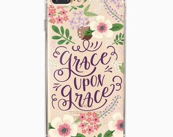 iPhone 7 Plus Case, iPhone 7, iPhone 6 Plus, iPhone 6, iPhone 6s, Floral Inspirational Quote TPU clear iphone case - Grace Upon Grace
